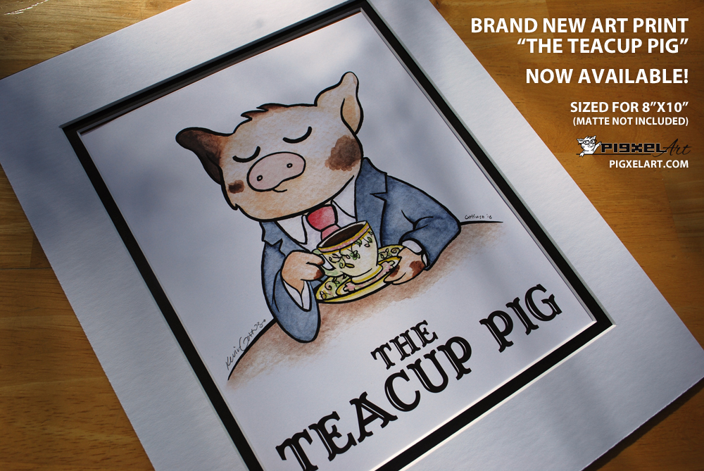 """The Teacup Pig"" Art Print Now Available"